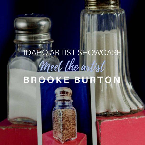 Brooke Burton: June 2018 Artist of the Month