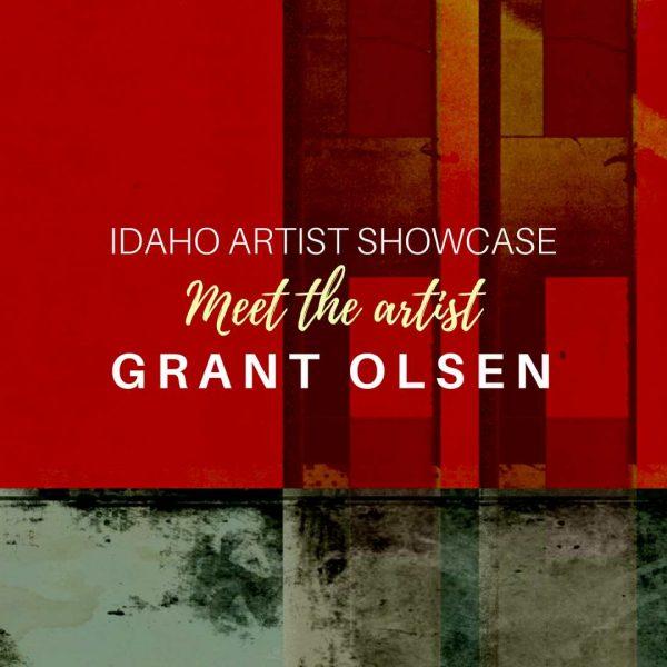 Grant Olsen: August 2018 Artist of the Month